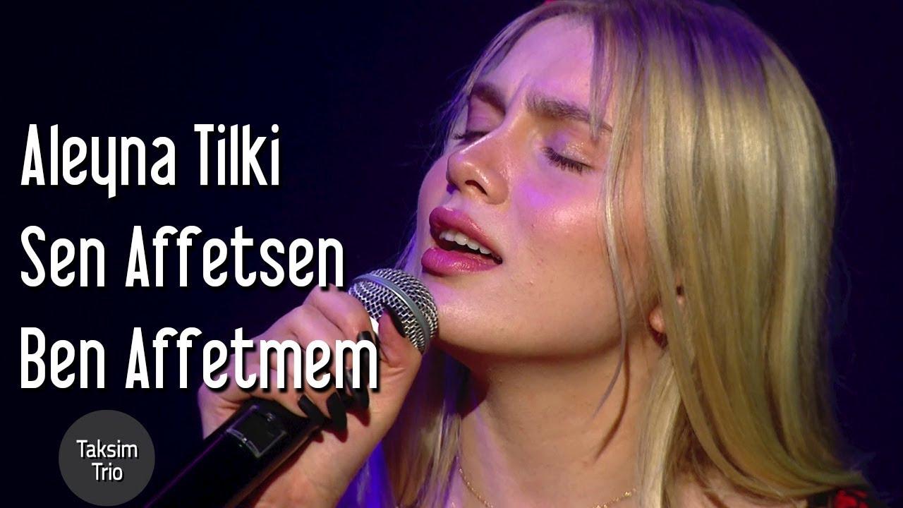 Aleyna Tilki Sen Affetsen Ben Affetmem Mp3 Indir Sen Affetsen Ben Affetmem Muzik Indir Dinle