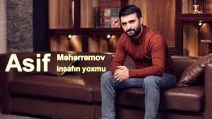 Asif Meherremov Her Kes Bilecek Mp3 Indir Her Kes Bilecek Muzik Indir Dinle