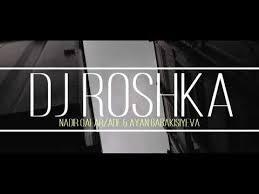 Dj Roshka Feat Sevil Sevinc Azeri Mashup 2 Mp3 Indir Feat Sevil Sevinc Azeri Mashup 2 Muzik Indir Dinle
