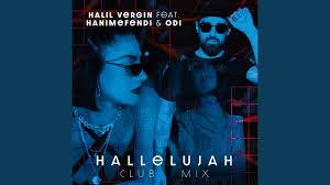 Hallelujah ft Hanımefendi & Odi (Club Mix)