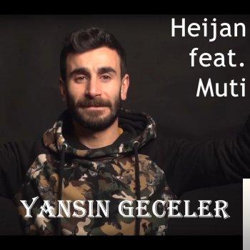Heijan feat Muti - Yansın Geceler