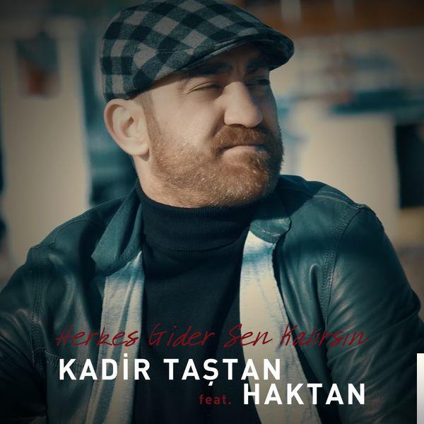 feat Haktan-Herkes Gider Sen Kalırsın