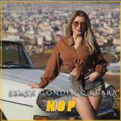 Hop ft Semih Gönder