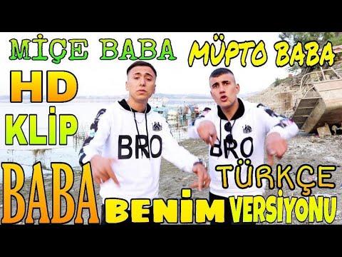 Feat Miçe Baba - Baba Benim