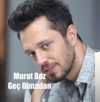 Murat Boz Gec Olmadan Mp3 Indir Gec Olmadan Muzik Indir Dinle