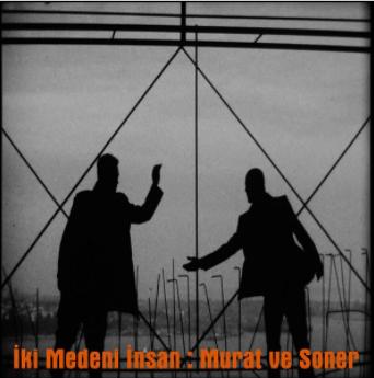 feat Soner Sarıkabadayı-İki Medeni İnsan