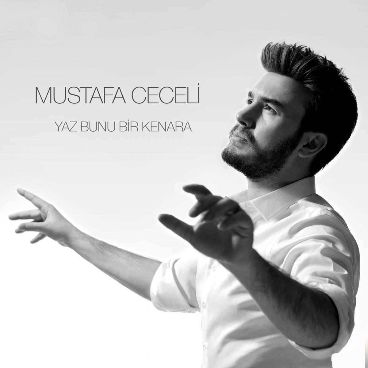 Mustafa Ceceli Yaz Bunu Bir Kenara Mp3 Indir Yaz Bunu Bir Kenara Muzik Indir Dinle