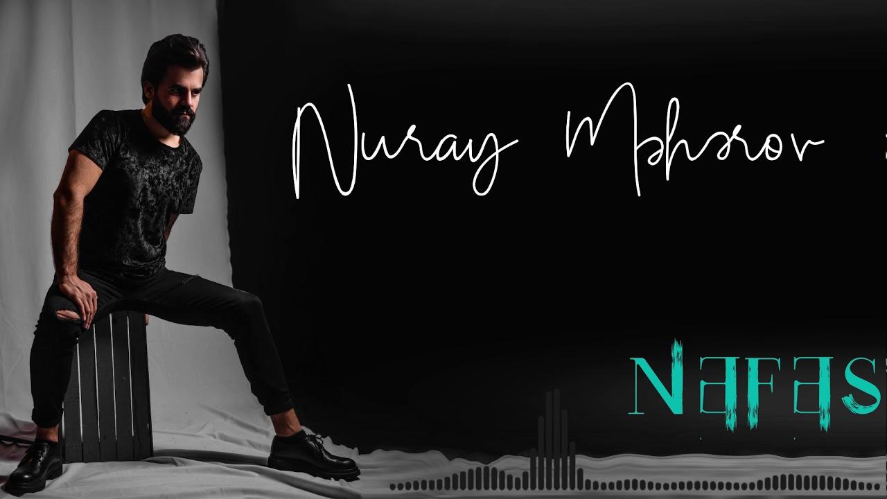 Nuray Meherov Nefes Mp3 İndir, Nefes Müzik İndir Dinle