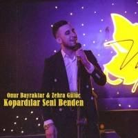 Feat. Zehra Gülüç-Kopardılar Seni Benden
