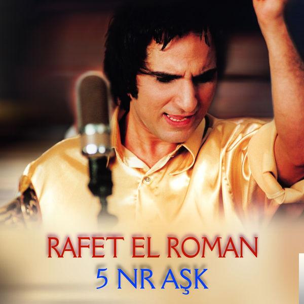 Rafet El Roman Ask Mp3 Indir Ask Muzik Indir Dinle