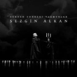 Senden Sonraki Yağmurlar ft Kemal Hamamcıoğlu