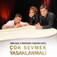 Çok Sevmek Yasaklanmalı ft. İrem Derici & Mustafa Ceceli