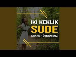 İki Keklik (feat Özkan Boz, Erkan Boz)