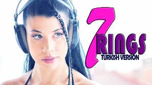 7 Rings (Turkish Version)