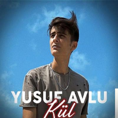 Yusuf Avlu Kul Mp3 Indir Kul Muzik Indir Dinle